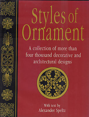 STYLES OF ORNAMENT (MORE THAN 1000 DESIGNS) - Alexander Speltz