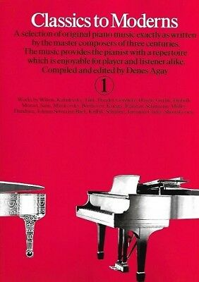 Partition pour piano - Denes Agay - Classics To Moderns - Volume 1
