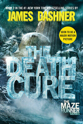 The Maze Runner Series: The Death Cure (Maze Runner, Book Three) by James
