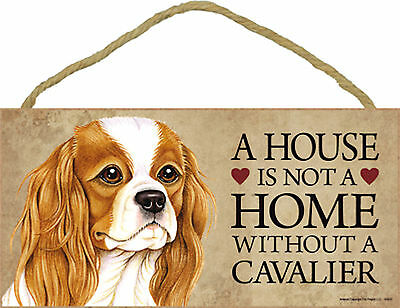 A house is not a home without a Cavalier Wood King Charles Puppy Dog Sign USA