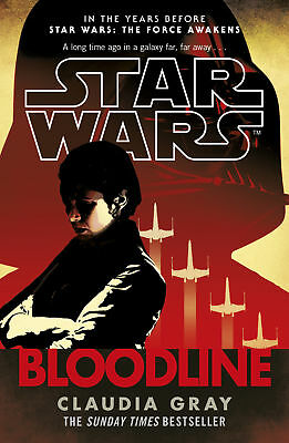 Claudia Gray - Star Wars: Bloodline (Paperback) 9780099594284