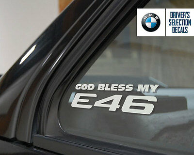 God Bless my BMW E46 window sticker decals graphic