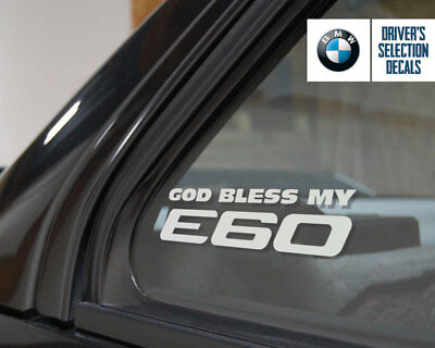 God Bless my BMW E60 window sticker decals graphic