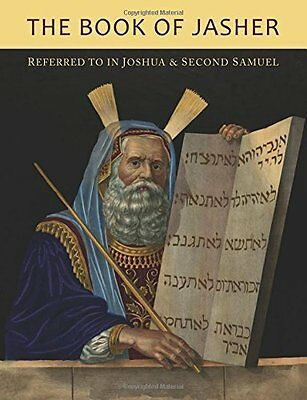 The Book of Jasher Referred To In Joshua and Second Samuel Paperback