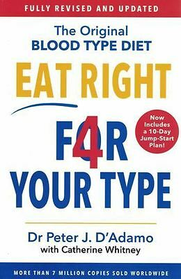 Eat Right 4 Your Type by Dr Peter J. D'Adamo NEW