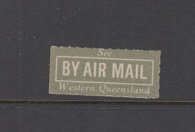 AUST 1931 (-) Grey/White- SEE by AIRMAIL -WESTERN QUEENSLAND-Vignette- Cat $25