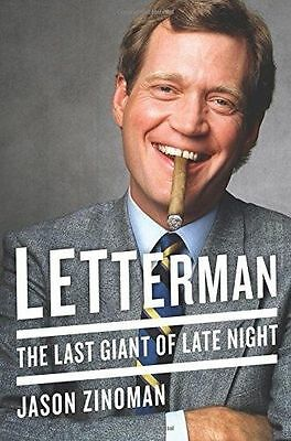 Letterman: The Last Giant of Late Night (New Hardcover) by Jason Zinoman