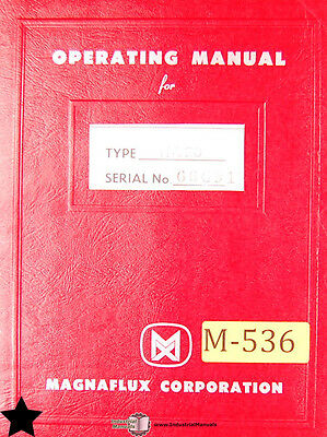Magnaflux UX H-710 H-720 and H-730, Rectifier Operations and Wiring Manual 1965