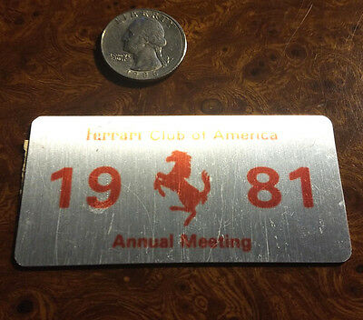FERRARI Club of America 1981 Annual Meet Ashville NC Dash Badge