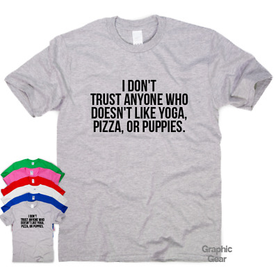 I Don't Trust Anyone Who - funny T shirt humour mens gift womens sarcastic top