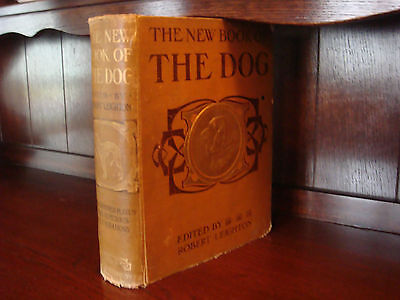 """The New Book Of The Dog"" Edited by Robert Leighton"