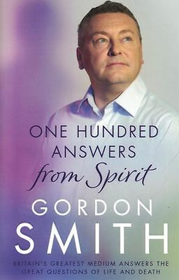 One Hundred Answers From Spirit by Gordon Smith NEW