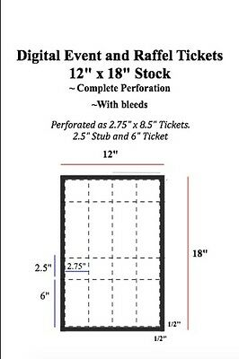 "Digital Raffle and Event Tickets FULL PERFORATION of 12"" x 18"" Stock"