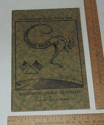 SOMETHING ABOUT AUSTRALIA By Captain Kilroy Harris - Signed pb Booklet