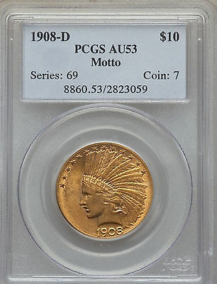 1908-D Indian Head Gold $10 Eagle with Motto PCGS AU53