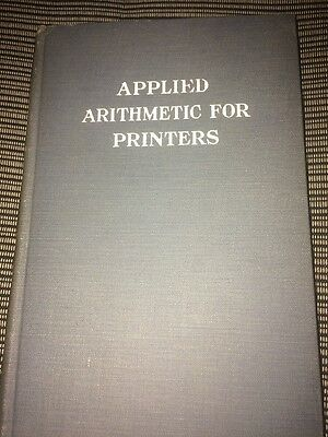 Applied Arithmetic For Printers Hardcover Book Vintage 1918