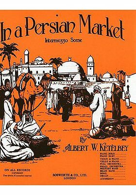 Partition pour piano - Albert W. Ketelbey - In A Persian Market