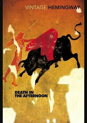 Death In The Afternoon Ernest Hemingway Vintage Classics Paperback Book