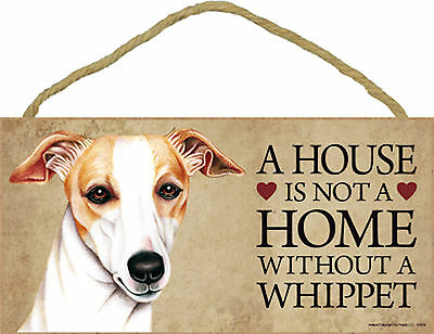 A house is not a home without a Whippet Wood Puppy Dog Sign Plaque Made in USA