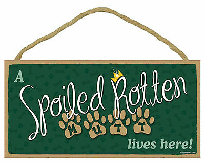 A Spoiled Rotten Mutt lives here! Wood Funny Puppy Dog Sign Plaque Made in USA