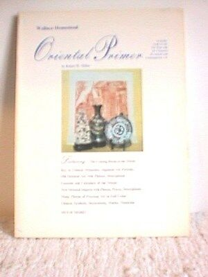 VINTAGE 1974 ORIENTAL PRIMER by ROBERT MILLER, 135 PAGES, SOFTCOVER