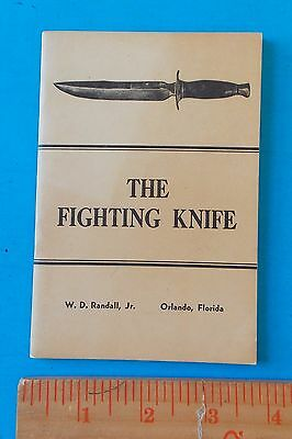 Vintage 1955 Randall Made Knives The Fighting Knife Manual 36 Pages! Stidham