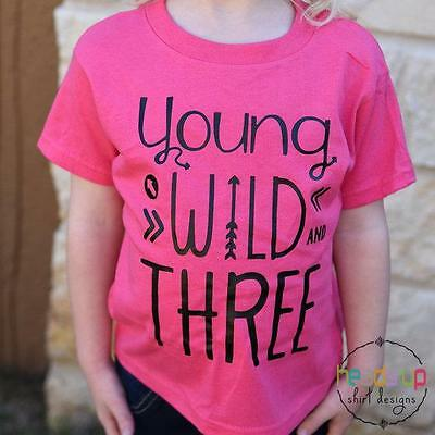 Young Wild and Three Shirt Toddler Girl Birthday tshirt 3rd Bday Tee Trendy Hip