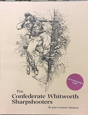 The Confederate Whitworth Sharpshooters by John Anderson Morrow