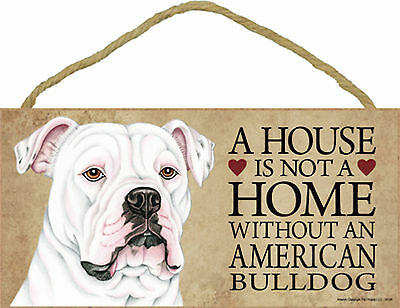 A house is not a home without an American Bulldog Wood Puppy Dog Sign USA Made