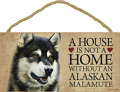 A house is not a home without an Alaskan Malamute Wood Puppy Dog Sign Plaque