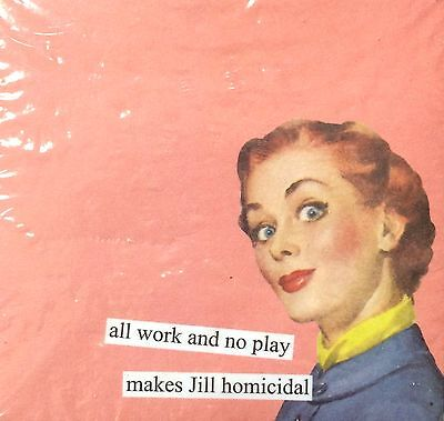 ANNE TAINTOR All Work And No Play Makes Jill Homicidal Sticky Notes Post-It NIP