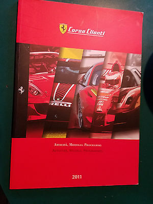 Ferrari Corse Clienti Activities Models Program 2011 Print # 3817/11 FXX 599 XX