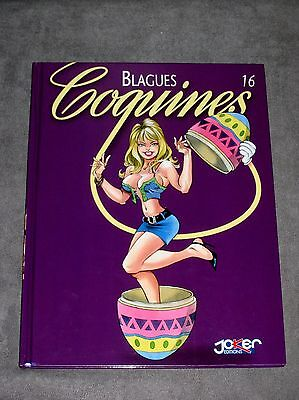 BLAGUES COQUINES - TOME 16 - Joker Edition 2006 (Tbe )