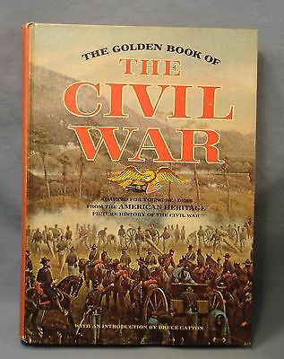 The Golden Book of The Civil War. American Heritage Picture History for Youth