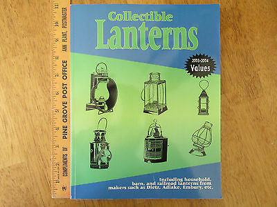 Great Reference Book Collectible Lanterns Price Guide 2003-2004 Values