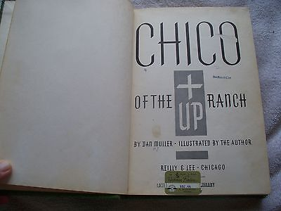 Chico Of Up Ranch Dan Muller Horse Book - First Edition