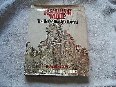 Rambling Willie Donald Evans Harness Horse Racing Book - First Edition
