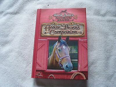 Uncle John's Bathroom Reader Horse Lovers Companion Horse Book