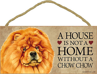 A house is not a home without a Chow Chow Wood Puppy Dog Sign Plaque Made in USA