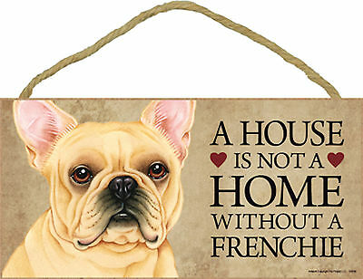 A house is not a home without a Frenchie Wood French Bulldog Dog Sign Plaque USA