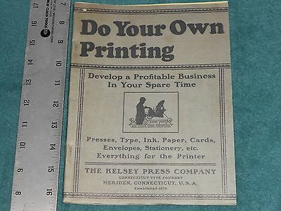 Do Your Own Printing, A Catalog of Presses Type Borders Cuts Ink Tools Kelsey
