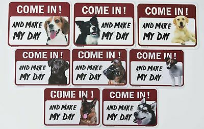 "Dog Warning Signs""Come in! And Make My Day""37dogs"