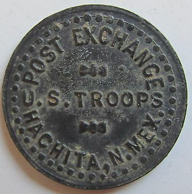 New Mexico, Hachita, POST EXCHANGE U.S. TROOPS Good for 5c Trade Token