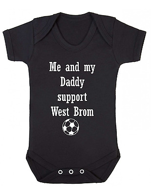 Naughtees Clothing I/'m A West Brom Supporter Cos My Daddy Says So Babygrow vest