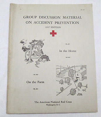 1937 Edition American National Red Cross Group Discussion Material Accident Prev