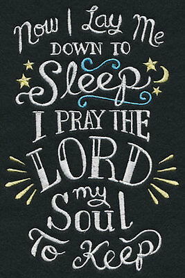 """Now I lay me down to sleep I pray the Lord my soul to keep - pillowcase"