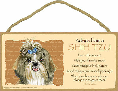 Advice from a Shih Tzu Inspirational Wood Your True Nature Dog Sign Made in USA