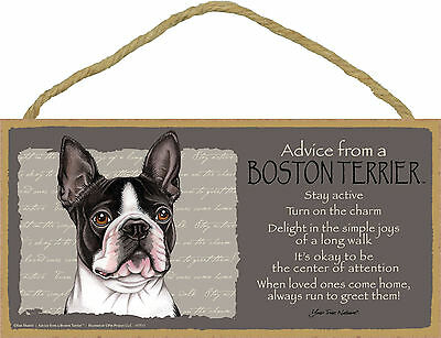 Advice from a Boston Terrier Inspirational Wood Nature Dog Sign Made in USA