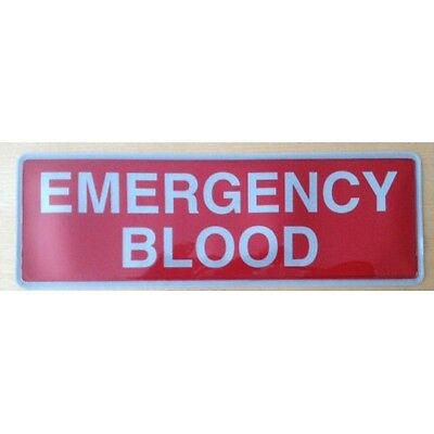 Encapsulated reflective 300mm badge EMERGENCY BLOOD Back slide in style