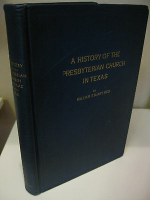 History of the presbyterian collection world america britain a history of the presbyterian church in texas by william stuart red 1936 steck fandeluxe Gallery